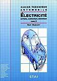 Electricité - Tome 2, Batterie, alternateur, démarreur