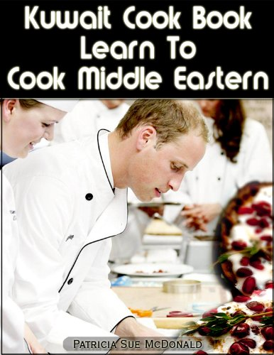 Kuwait Cook Book Learn To Cook Middle Eastern