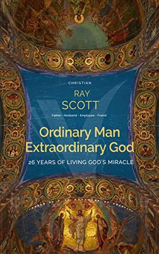 Ordinary Man, Extraordinary God