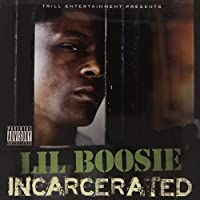 Incarcerated by Lil Boosie (2010-09-28)