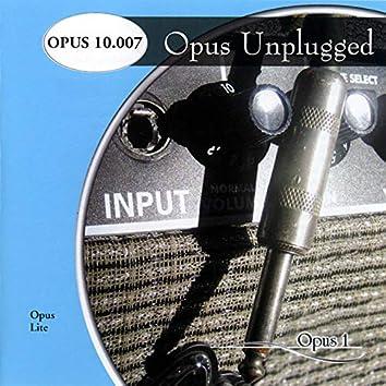 Opus Unplugged