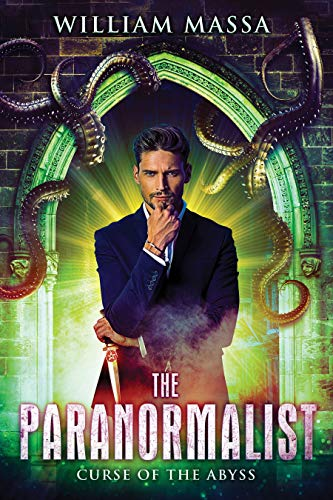 The Paranormalist: Curse Of The Abyss by Massa, William ebook deal