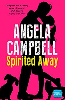 Spirited Away (The Psychic Detective, Book 3) (The Psychic Detectives Series) by [Angela Campbell]
