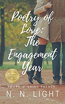 Poetry of Love: The Engagement Year by [N. N. Light]