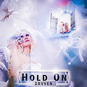 Hold On (feat. Drvven)