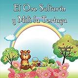 El Oso Saltarin y Mili la Tortuga