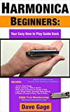 HARMONICA BEGINNERS - YOUR EASY HOW TO PLAY GUIDE BOOK (100 pgs.)