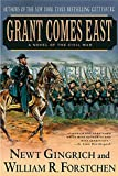 Grant Comes East: A Novel of the Civil War (The Gettysburg Trilogy, 2)