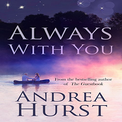 Always with You Audiobook By Andrea Hurst cover art