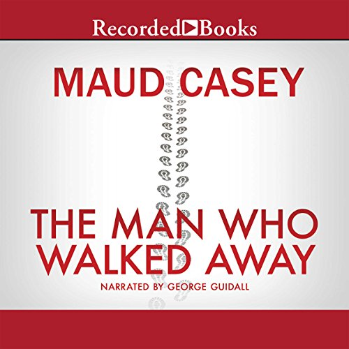 The Man Who Walked Away audiobook cover art