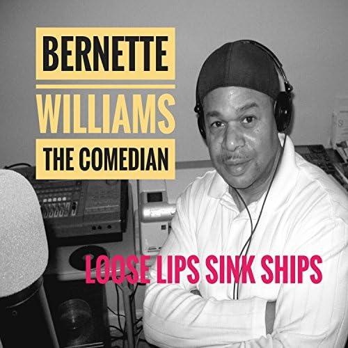 Bernette Williams the Comedian