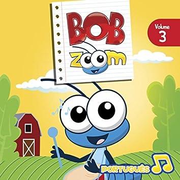 Bob Zoom, Vol. 3: Português