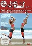 Move it Mama - Schwangerschafts- & Rückbildungstraining: Körperstraffung & Muskeldefinition [2 DVDs]