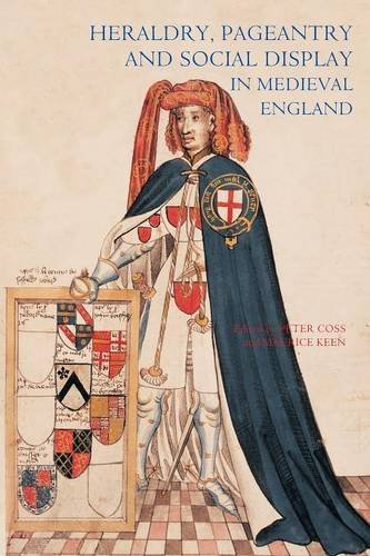 Heraldry, Pageantry and Social Display in Medieval England by Peter Coss (2008-02-21)