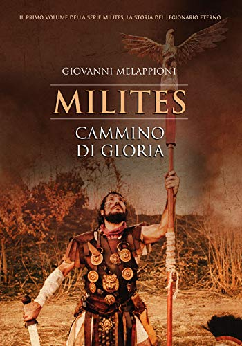 Cammino di gloria. Milites