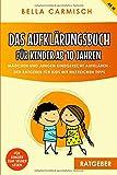 Das Aufklärungsbuch für Kinder ab 10 Jahren: Mädchen und Jungen