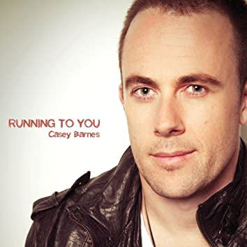 Running to You