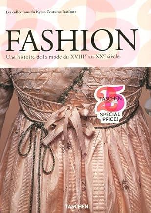 Fashion Coffret en 2 volumes : Une histoire de la mode du XVIIIe au XXe siècle, Les collections du Kyoto Costume Institute
