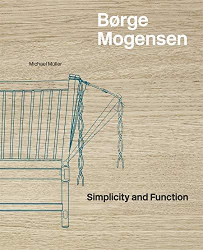 Børge Mogensen: Simplicity and Function (Design)