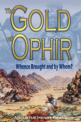 The Gold of Ophir: Whence Brought and by Whom? (1901) (English Edition)