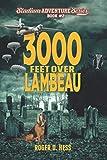 3000 Feet Over Lambeau: Stadium Adventure Series #2