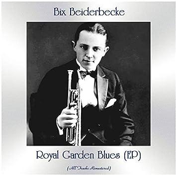 Royal Garden Blues (EP) (Remastered 2021)
