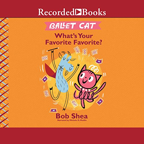 Ballet Cat: What's Your Favorite Favorite? audiobook cover art