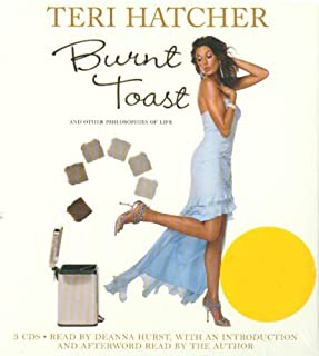By Teri Hatcher Burnt Toast (Abridged) [Audio CD]