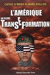 L'amérique En Pleine Transeformation de Cathy O'Brien