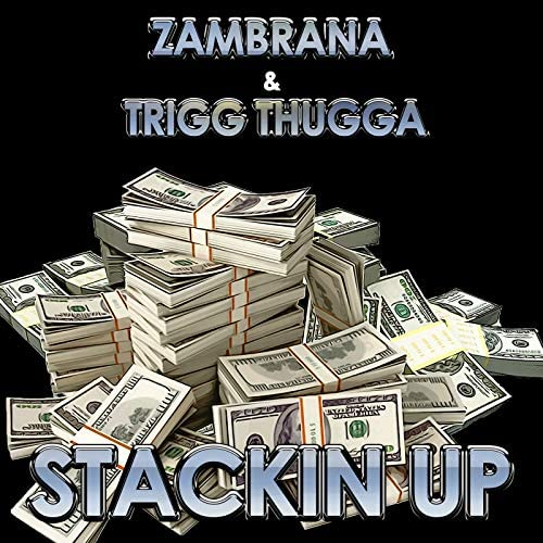 Zambrana feat. Trigg Thugga