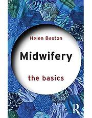 Midwifery (The Basics)