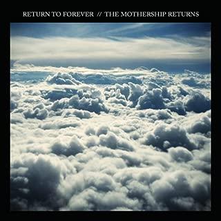 The Mothership Returns