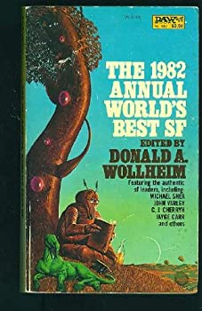 Annual World's Best Science Fiction, 1982 (World's Best SF) 0879977280 Book Cover