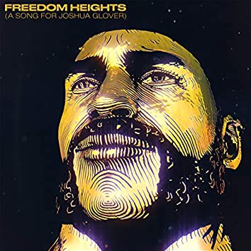Freedom Heights (A Song For Joshua Glover)
