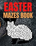 Easter Mazes Book: Easter Themed Activity Book for Girls Age 4-8 - Easter Mazes Puzzles and Coloring Book for Little Girls - Great Easter Basket Stuffers Gifts Ideas.