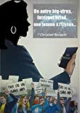Un big-virus, internet brisé, une femme à l'Élysée... (French Edition)