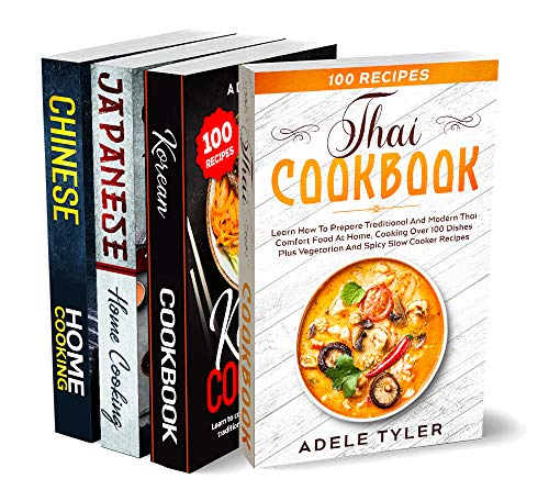The Complete Asian Cookbook: 4 books in 1: over 400 recipes for cooking at home the best recipes from Asian cuisine (English Edition)