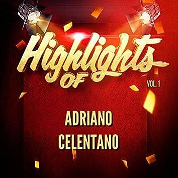 Highlights of Adriano Celentano, Vol. 1
