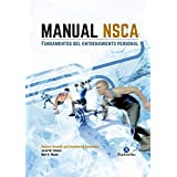Manual NSCA: Fundamentos del entrenamiento personal (Entrenamiento Deportivo) (Spanish Edition)