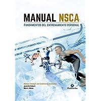 Manual NSCA: Fundamentos del entrenamiento personal (Entrenamiento Deportivo)