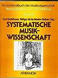 SYSTEMATISCHE MUSIKWISSENSCHAFT. - Carl Dahlhaus