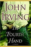 The Fourth Hand: A Novel