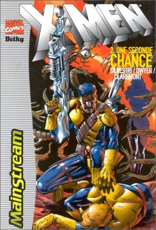 X-Men, tome 2 : Une seconde chance