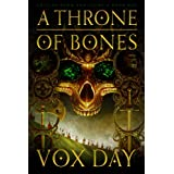 A Throne of Bones (Arts of Dark and Light Book 1) (English Edition)
