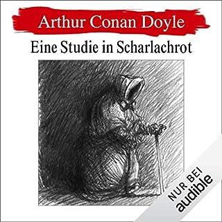 Eine Studie in Scharlachrot     Sherlock Holmes 1              Autor:                                                                                                                                 Arthur Conan Doyle                               Sprecher:                                                                                                                                 Erich Räuker                      Spieldauer: 4 Std. und 48 Min.     436 Bewertungen     Gesamt 4,5