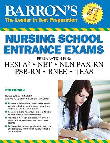 Barrons Nursing School Entrance Exams 5th Edition Hesi A2 Net Nln Pax Rn Psb Rn Rnee Teas