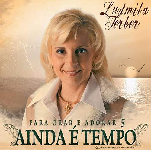 Pra. Ludmila Ferber - Para Orar E Adorar [CD]