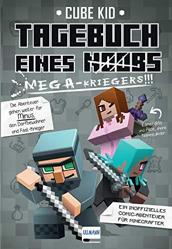 Tagebuch eines Mega-Kriegers (Bd. 3): Ein inoffizielles Comic-Abenteuer für Minecrafter
