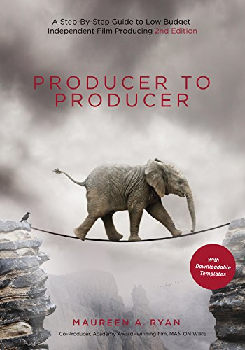 Producer to Producer: A Step-by-Step Guide to Low-Budget Independent Film Producing (English Edition)