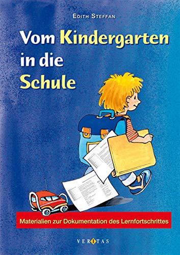 Vom Kindergarten in die Schule: Materialien zur Dokumentation des Lernfortschrittes
